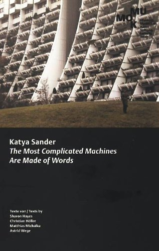 Publikation der Ausstellung Katya Sander. The Most Complicated Machines Are Made of Words
