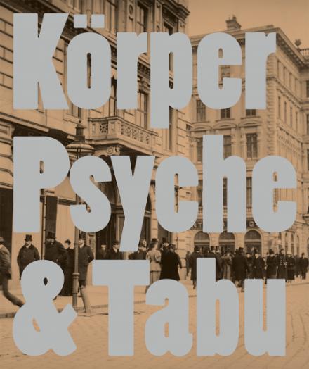 Körper, Psyche und Tabu