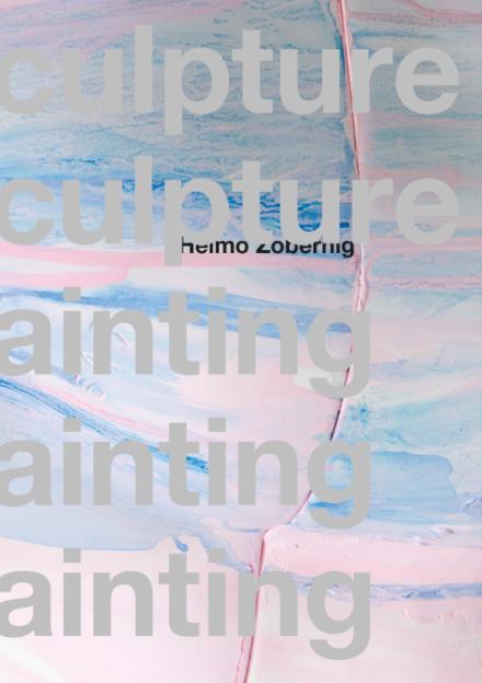 """Publikationscover von heimo Zobernig mit der Aufschrift """"culpture"""" und """"ainting"""""""