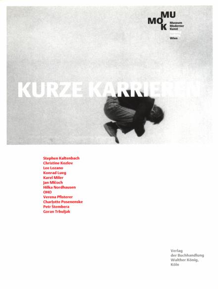 "Publikation der Ausstellung ""Kurze Karrieren / Short Careers"""